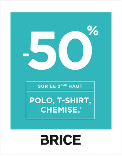 Brice -50% sur le 2ème haut galerie Saint-Médard